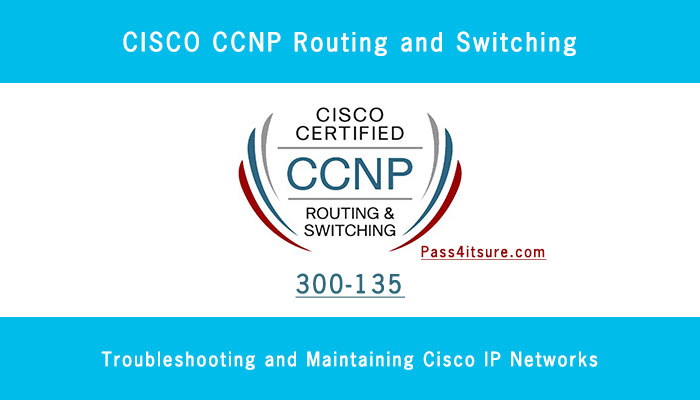 CCNP Routing and Switching 300-135